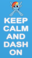 KEEP CALM AND DASH ON by Neutronicsoup