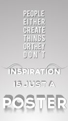 Inspiration is just a poster by inspirationisjustapo