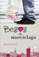 Besos de Murcielago (Libro) by Galaxy-Love