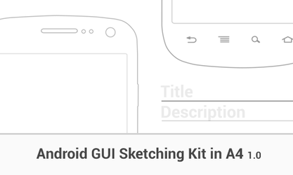 Android A4 GUI Sketching Kit - Galaxy Nexus by ghost301