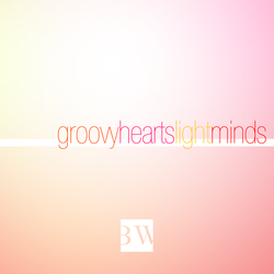 Groovy Hearts, Light Minds Cover Art by Blekwave