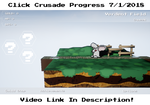 Click Crusade Progress Report 7/1/2018 by Junksprite