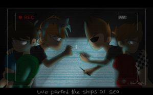 Eddsworld: We parted like ships at sea by RainSkyp