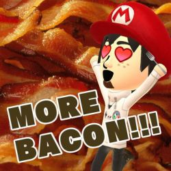 Miifoto #6 - What's better than bacon? by MegaMixStudios