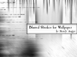 Blurred Strokes for Wallpapers by merely-anger