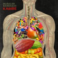 Huascar Barradas - KARIBE - cover artwork by pezbananadesign