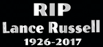 RIP Lance Russell 1926-2017 by EarWaxKid