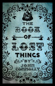 The Book of Lost Things by erinevenight