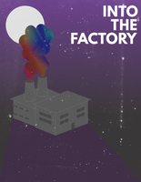 CONTEST: Into the Factory by Harlequin141