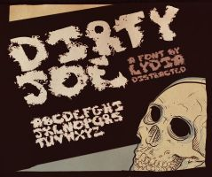 Dirty Joe - FONT by Lydia-distracted