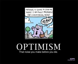 Optimism poster by icanseeyourmonkey