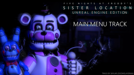 Sister Location Unreal Engine Edition | Track by ANGUs-GAMEs