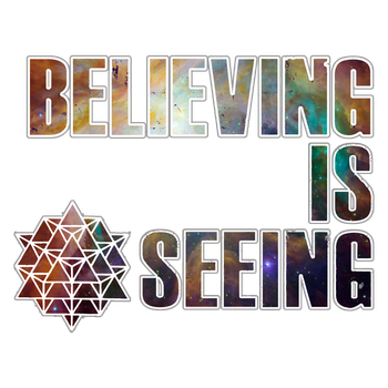 Believing is Seeing by 8thThoughtExperience