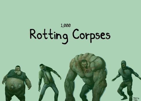 1000 Rotting Corpses by PabloPanic