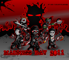 Madness Day 2011 by Tarantulaben