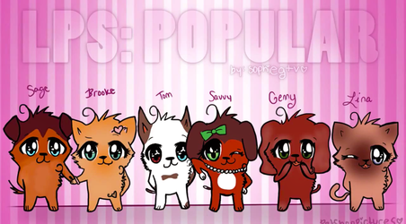 Littlest Pet Shop Popular by littlestwarriorlover