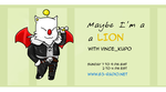 Maybe I'm a Lion banner by vince20100