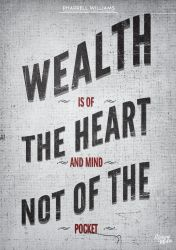 Wealth is of The Heart.. Typography Poster by iUniqueMedia