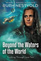 Beyond the Waters of the World by LHarper