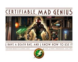 Certifiable MAD GENIUS by BWS