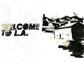 Welcome To L.A. by Jawa-Tron
