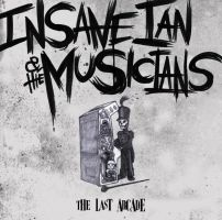 Insane Ian - The Last Arcade album cover by artbylukeski