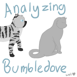 Analyzing Bumbledove by unclaimed--username