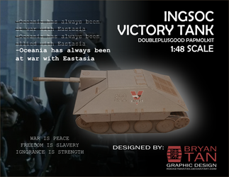 1984 - Ingsoc Victory Tank Paper Model Kit by RocketmanTan