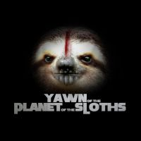 Yawn of the Planet of the Sloths by Bakus-design