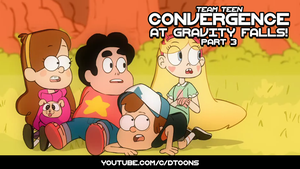 Team Teen: Convergence at Gravity Falls Finale by Doodley