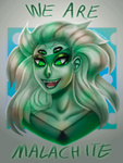 We Are Malachite by ROGUEKELSEY