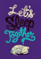 Lets Sleep Together by dzeri