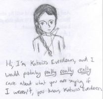 Katniss is so interested in what you have to say by Bmacookhakilover
