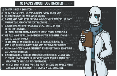 [LogTale] 10 facts about Gaster by StrikeYoko