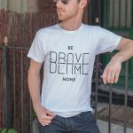 Be brave blame none tee by samadarag