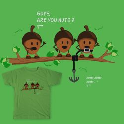 Guys, are you nuts? by daroe