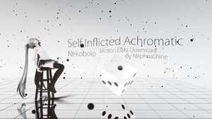 [MMD] Self Inflicted Achromatic [OLD] by NEPHNASHINE-P
