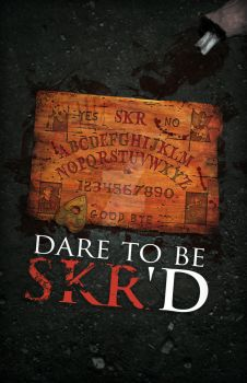 Dare To Be SKR'D