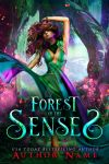 Forest of the Senses - SOLD by CarolMarques