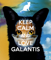 Keep calm and love Galantis :3 by FaolanWolfStar