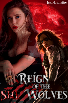 Reign of the She Wolves |Poster - Request| by DamageDoneIsForever