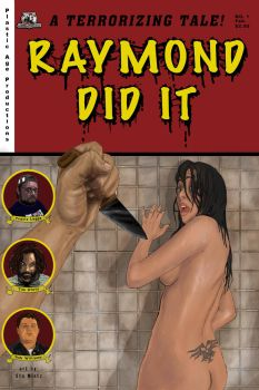 Raymond Did It poster 1 by Smintz-candy