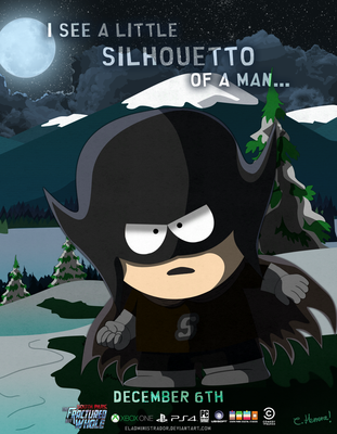 SouthPark The Fractured But Whole - The Silhouetto by hercamiam