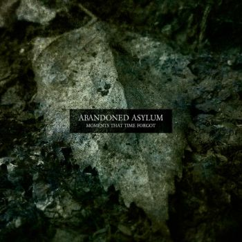 Abandoned Asylum - Moments That Time Forgot by AbandonedAsylum