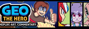 Geo The Hero - Let's Play Channel Art by GeorgeRottkamp