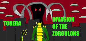 Togera Invasion of the Zorgulons by Syfyman2XXX