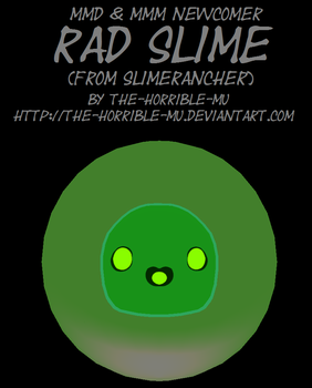 [MMD/M3 Newcomer] Rad Slime + DL by The-Horrible-Mu