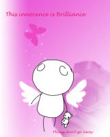 :Innocence is Brilliance: by RyuBlu