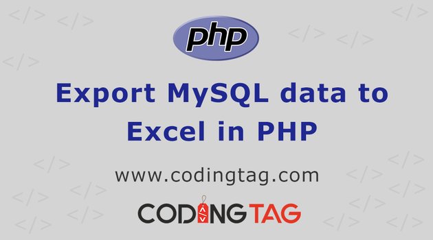 export-MySQL-data-to-excel-in-PHP by codingtag1