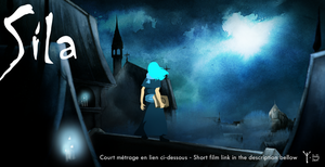 Sila - Court metrage complet / Complete short film by TheDoubleDwarf